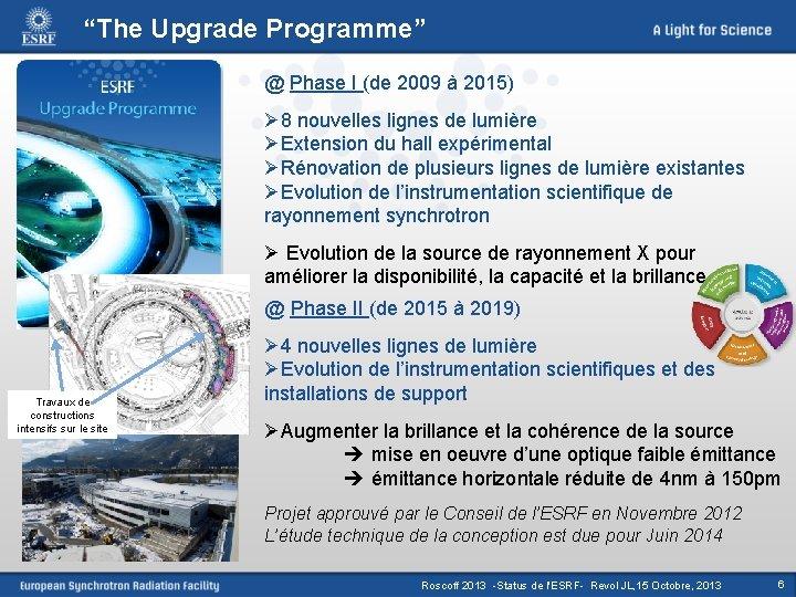 """""""The Upgrade Programme"""" @ Phase I (de 2009 à 2015) Ø 8 nouvelles lignes"""