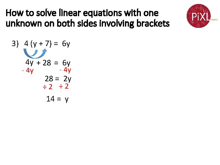 How to solve linear equations with one unknown on both sides involving brackets 3)