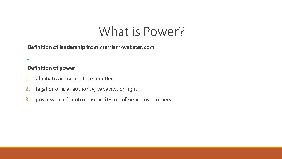 What is Power? Definition of leadership from merriam-webster. com Definition of power 1. ability