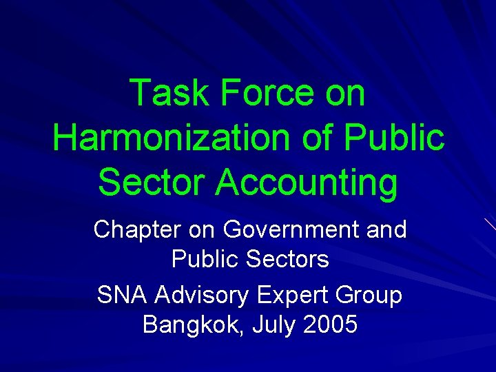 Task Force on Harmonization of Public Sector Accounting Chapter on Government and Public Sectors