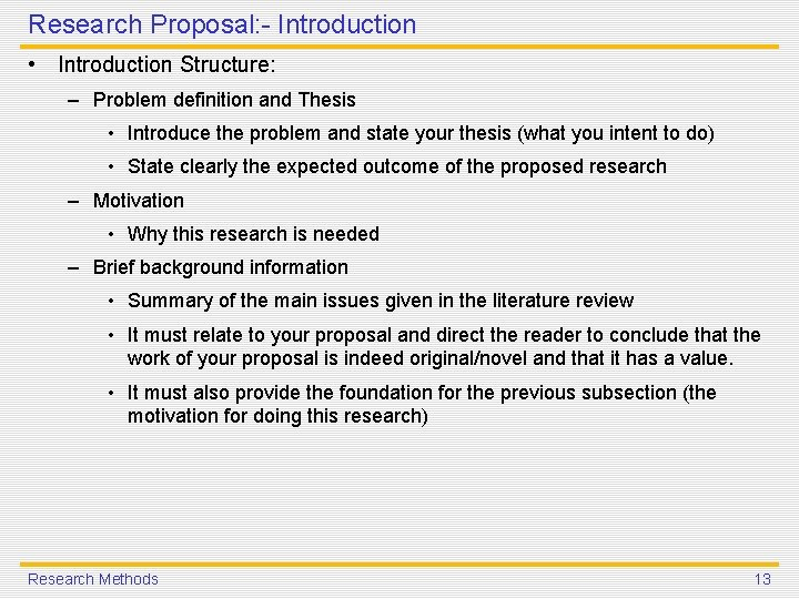 Research Proposal: - Introduction • Introduction Structure: – Problem definition and Thesis • Introduce