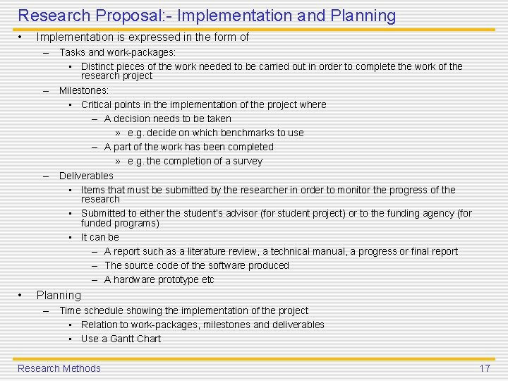 Research Proposal: - Implementation and Planning • Implementation is expressed in the form of