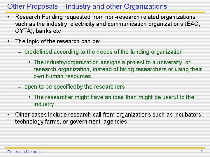 Other Proposals – Industry and other Organizations • Research Funding requested from non-research related