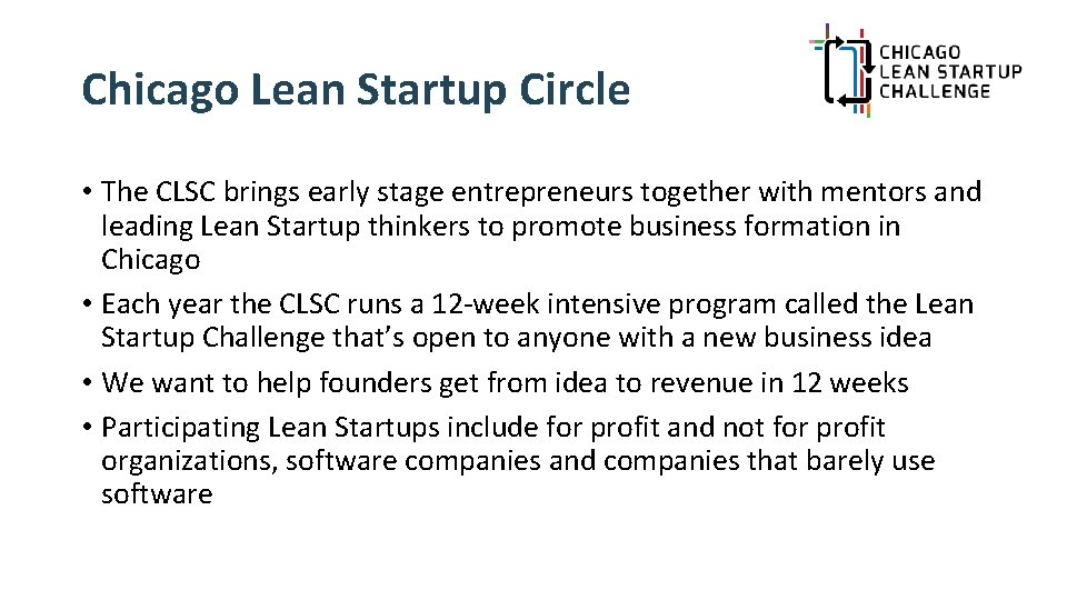 Chicago Lean Startup Circle • The CLSC brings early stage entrepreneurs together with mentors
