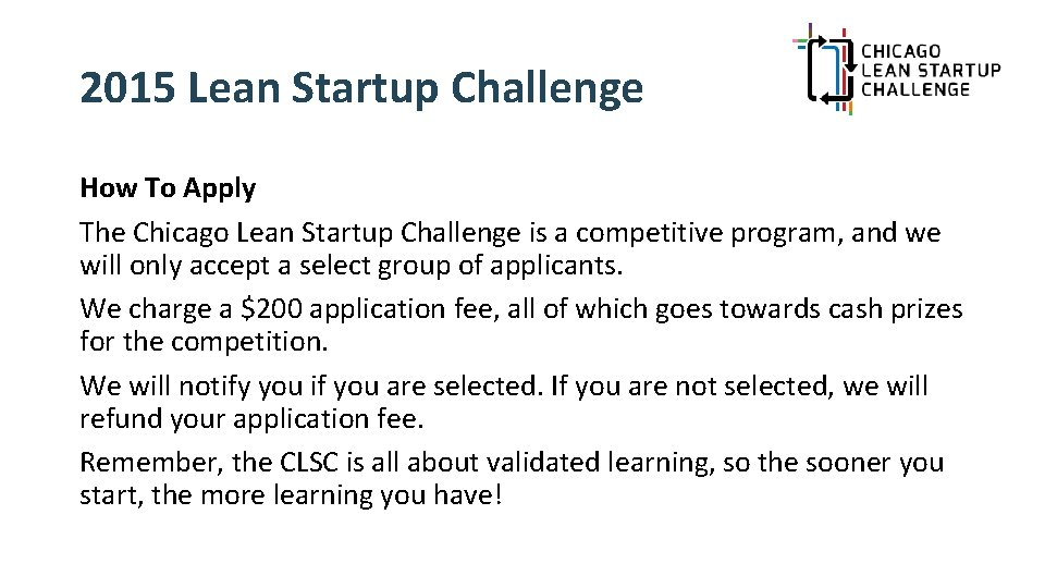 2015 Lean Startup Challenge How To Apply The Chicago Lean Startup Challenge is a