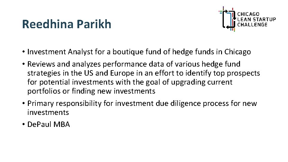 Reedhina Parikh • Investment Analyst for a boutique fund of hedge funds in Chicago