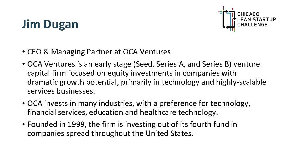 Jim Dugan • CEO & Managing Partner at OCA Ventures • OCA Ventures is
