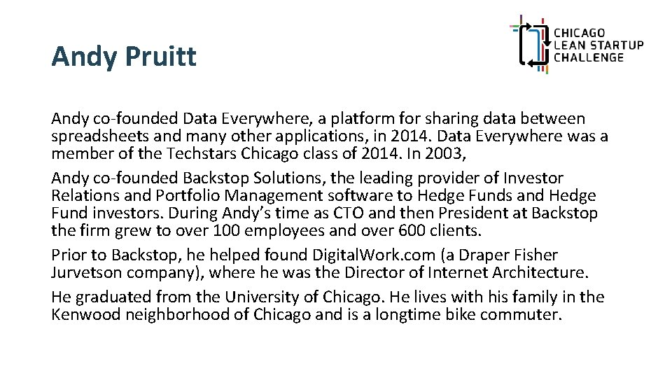 Andy Pruitt Andy co-founded Data Everywhere, a platform for sharing data between spreadsheets and