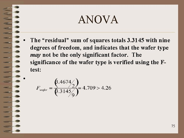 """ANOVA • The """"residual"""" sum of squares totals 3. 3145 with nine degrees of"""