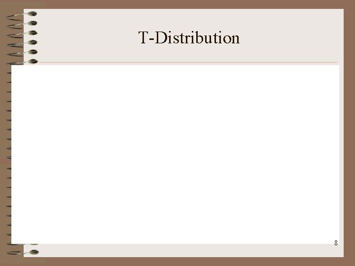 T-Distribution 8