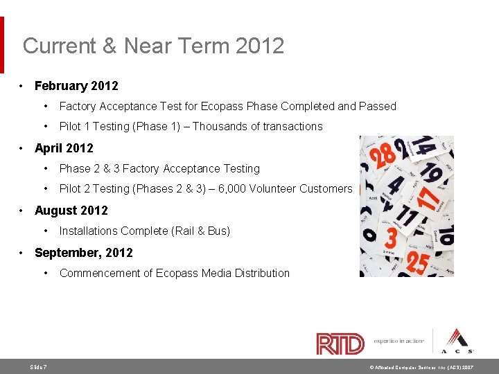 Current & Near Term 2012 • February 2012 • Factory Acceptance Test for Ecopass