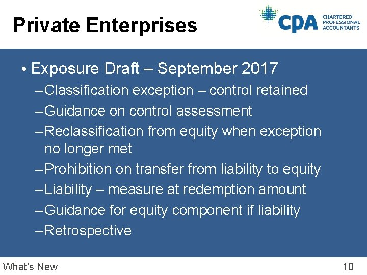 Private Enterprises • Exposure Draft – September 2017 – Classification exception – control retained