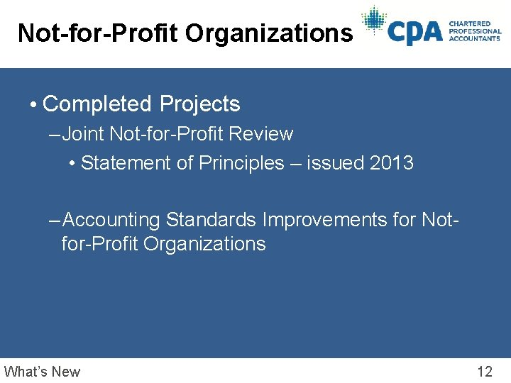 Not-for-Profit Organizations • Completed Projects – Joint Not-for-Profit Review • Statement of Principles –