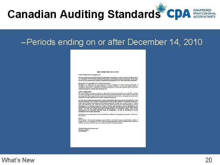 Canadian Auditing Standards – Periods ending on or after December 14, 2010 What's New