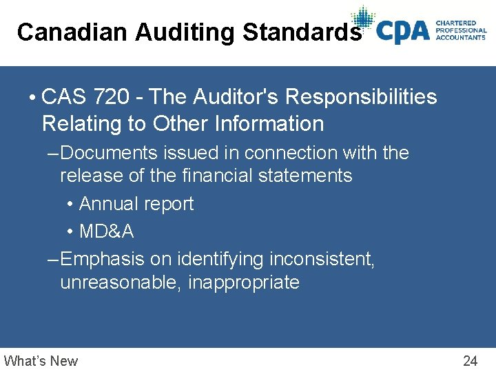 Canadian Auditing Standards • CAS 720 - The Auditor's Responsibilities Relating to Other Information