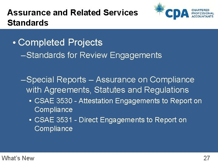 Assurance and Related Services Standards • Completed Projects – Standards for Review Engagements –