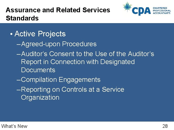 Assurance and Related Services Standards • Active Projects – Agreed-upon Procedures – Auditor's Consent