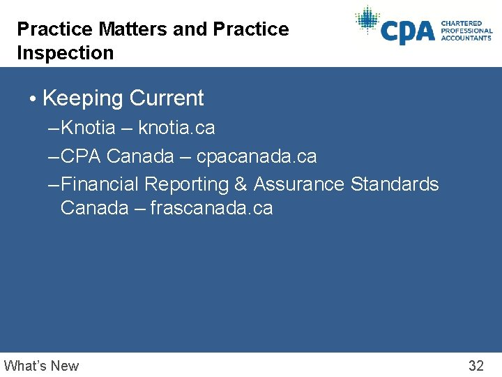 Practice Matters and Practice Inspection • Keeping Current – Knotia – knotia. ca –