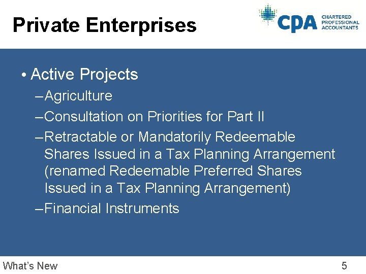 Private Enterprises • Active Projects – Agriculture – Consultation on Priorities for Part II