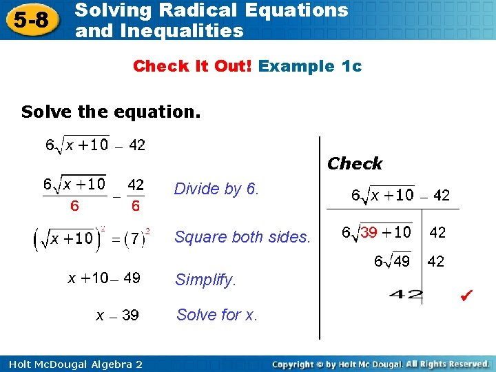 5 -8 Solving Radical Equations and Inequalities Check It Out! Example 1 c Solve