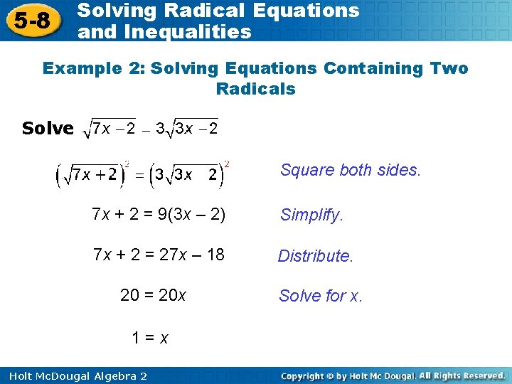 5 -8 Solving Radical Equations and Inequalities Example 2: Solving Equations Containing Two Radicals