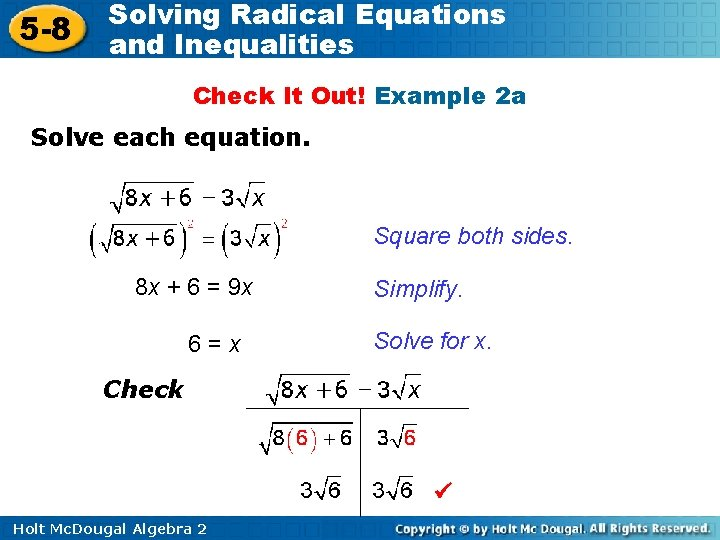5 -8 Solving Radical Equations and Inequalities Check It Out! Example 2 a Solve