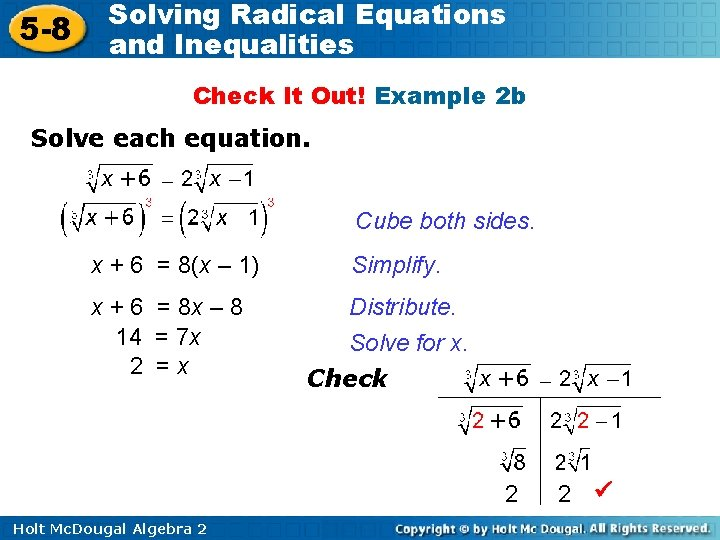 5 -8 Solving Radical Equations and Inequalities Check It Out! Example 2 b Solve