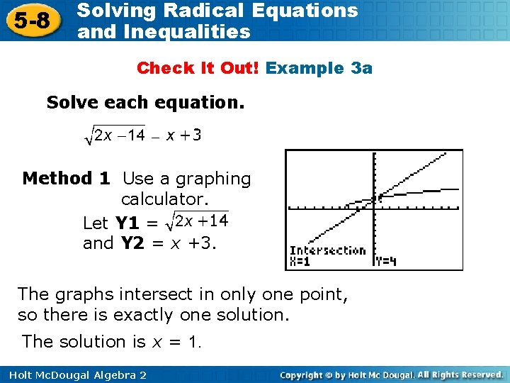 5 -8 Solving Radical Equations and Inequalities Check It Out! Example 3 a Solve