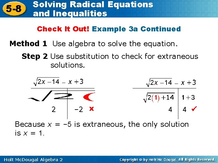 5 -8 Solving Radical Equations and Inequalities Check It Out! Example 3 a Continued