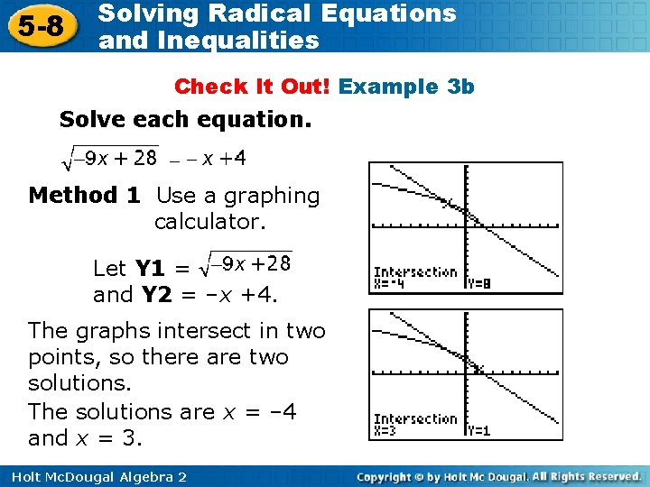 5 -8 Solving Radical Equations and Inequalities Check It Out! Example 3 b Solve