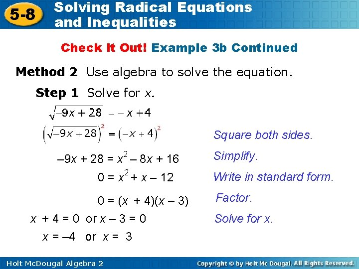 5 -8 Solving Radical Equations and Inequalities Check It Out! Example 3 b Continued
