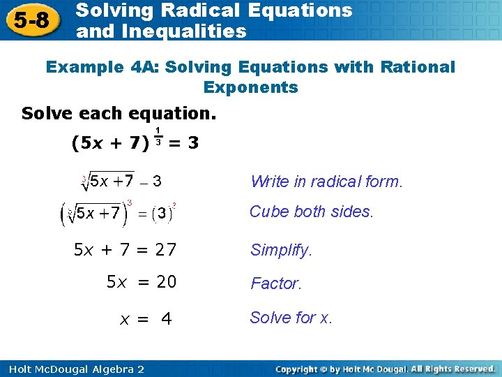 5 -8 Solving Radical Equations and Inequalities Example 4 A: Solving Equations with Rational