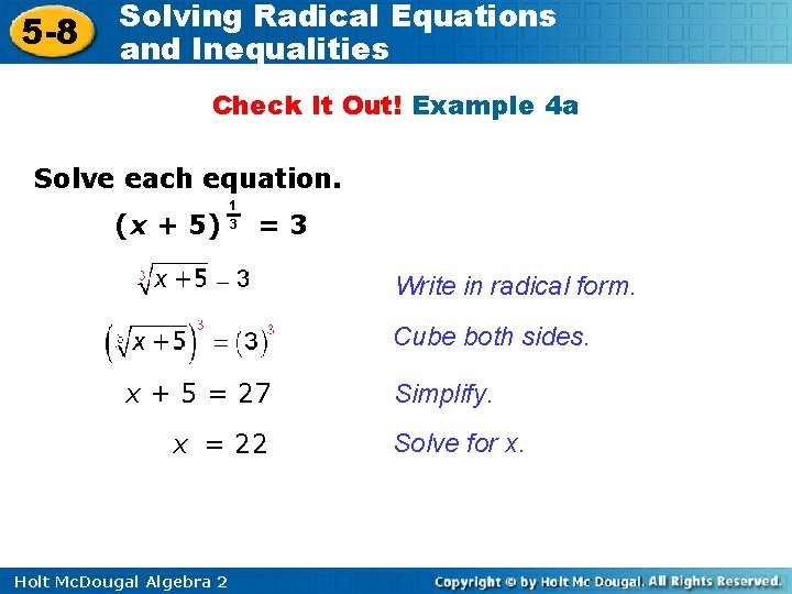 5 -8 Solving Radical Equations and Inequalities Check It Out! Example 4 a Solve