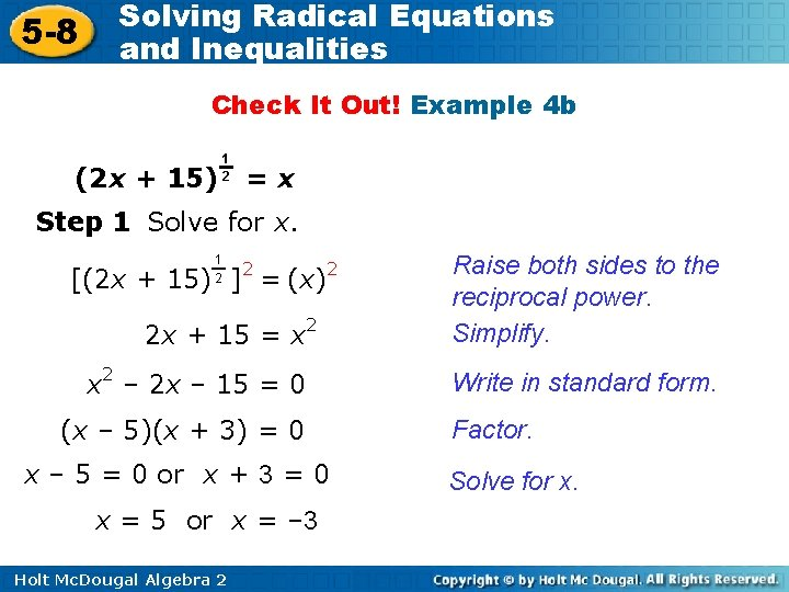 5 -8 Solving Radical Equations and Inequalities Check It Out! Example 4 b (2