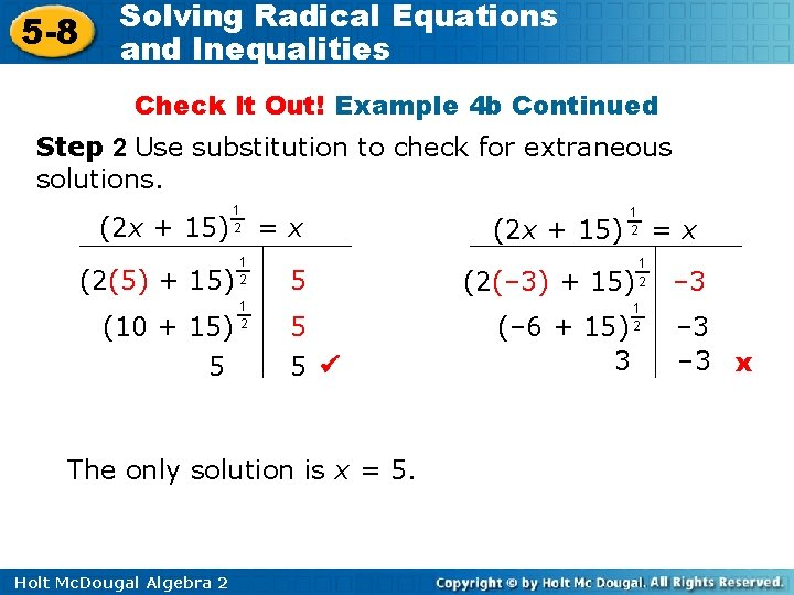 5 -8 Solving Radical Equations and Inequalities Check It Out! Example 4 b Continued