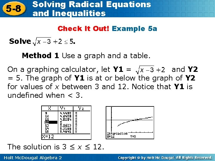 Solving Radical Equations and Inequalities 5 -8 Check It Out! Example 5 a Solve