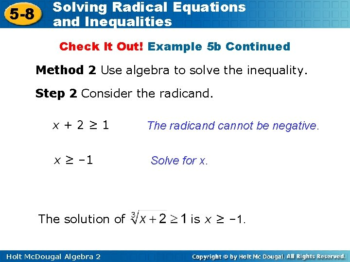 5 -8 Solving Radical Equations and Inequalities Check It Out! Example 5 b Continued