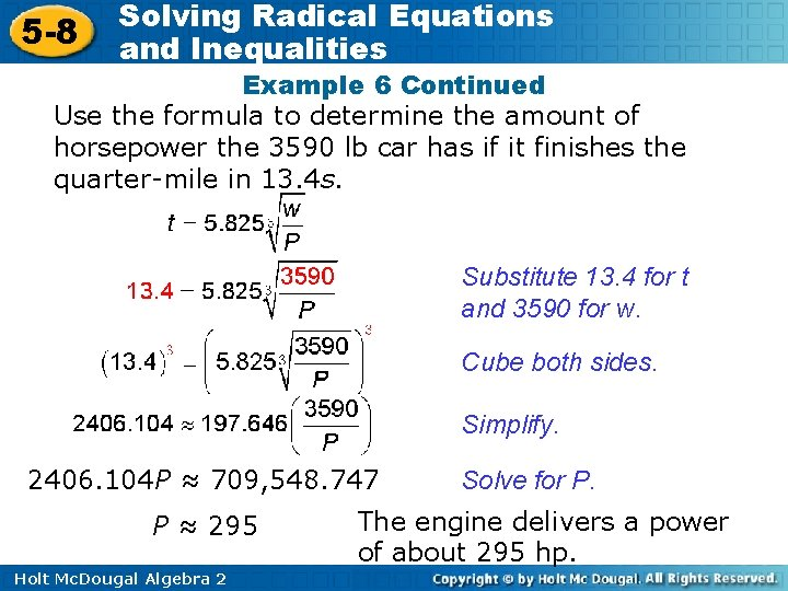 5 -8 Solving Radical Equations and Inequalities Example 6 Continued Use the formula to