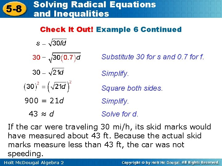 5 -8 Solving Radical Equations and Inequalities Check It Out! Example 6 Continued Substitute
