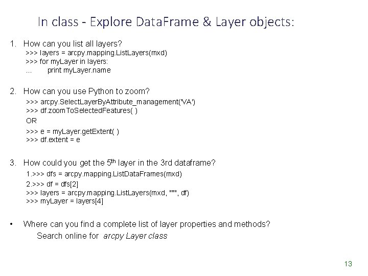 In class - Explore Data. Frame & Layer objects: 1. How can you list