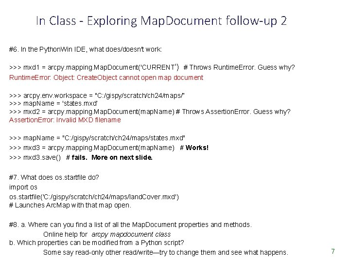 In Class - Exploring Map. Document follow-up 2 #6. In the Python. Win IDE,