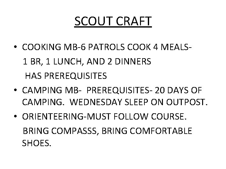 SCOUT CRAFT • COOKING MB-6 PATROLS COOK 4 MEALS 1 BR, 1 LUNCH, AND