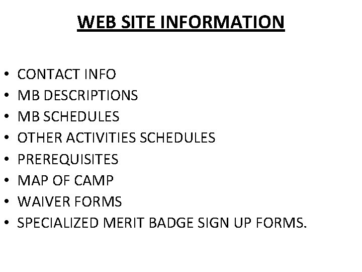 WEB SITE INFORMATION • • CONTACT INFO MB DESCRIPTIONS MB SCHEDULES OTHER ACTIVITIES SCHEDULES