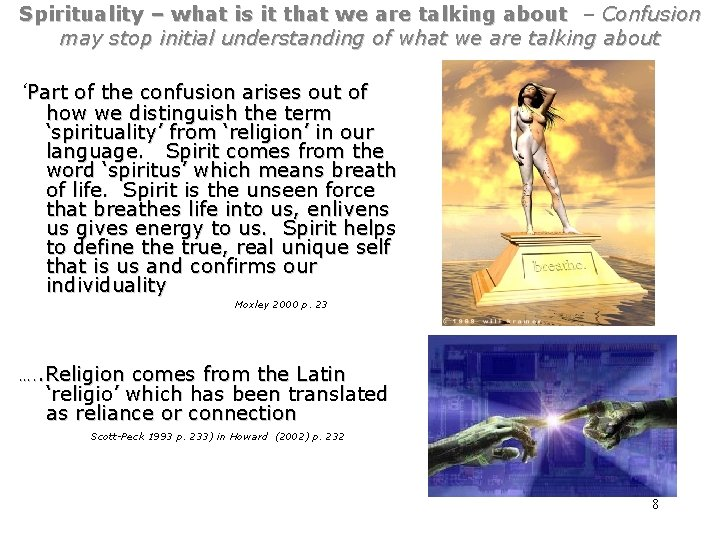 Spirituality – what is it that we are talking about – Confusion may stop