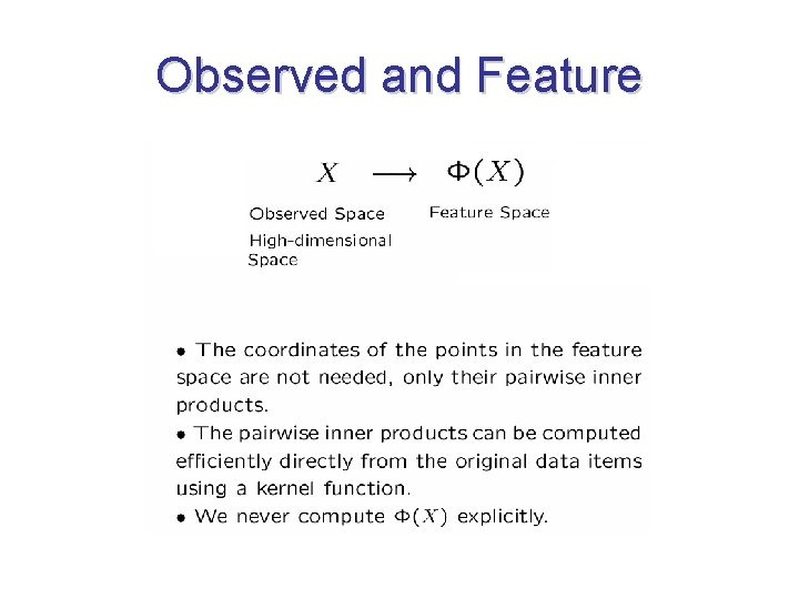 Observed and Feature