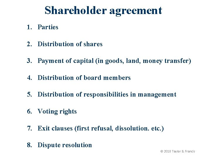 Shareholder agreement 1. Parties 2. Distribution of shares 3. Payment of capital (in goods,