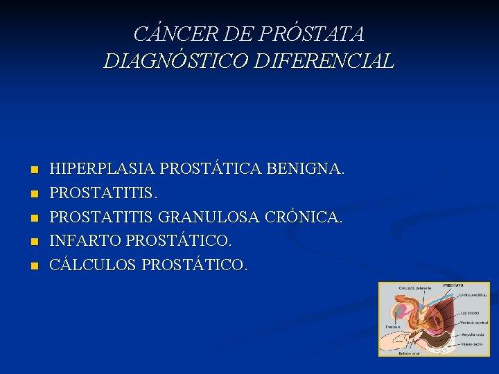 cancer de prostata diagnostico diferencial)