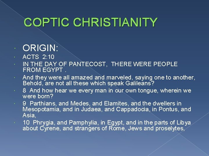 COPTIC CHRISTIANITY ORIGIN: ACTS 2: 10 IN THE DAY OF PANTECOST, THERE WERE PEOPLE