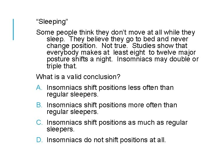 """""""Sleeping"""" Some people think they don't move at all while they sleep. They believe"""