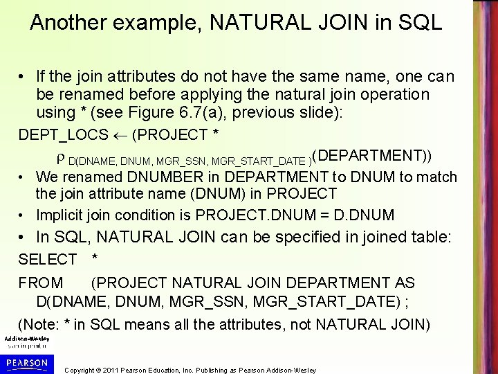 Another example, NATURAL JOIN in SQL • If the join attributes do not have